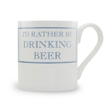 """I'd Rather Be Drinking Beer"" fine bone china mug from Stubbs Mugs"